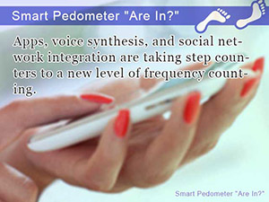 Smart Pedometer Are In?