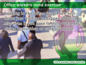 Office workers need exercise