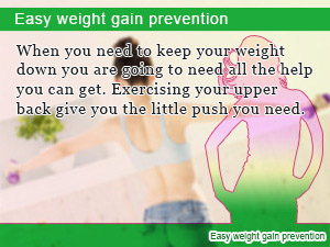 Easy weight gain prevention