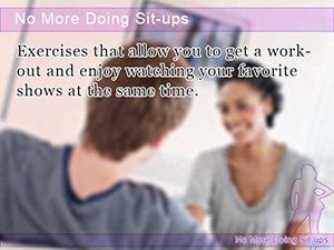 No More Doing Sit-ups