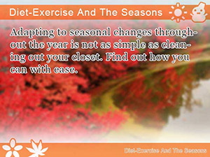 Diet-Exercise And The Seasons