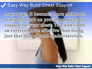Easy Way Build Chest Support