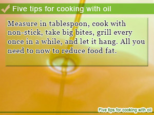 Five tips for cooking with oil