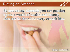 Dieting on Almonds