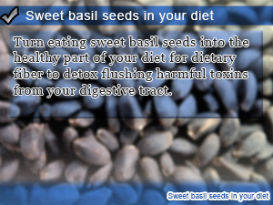 Sweet basil seeds in your diet