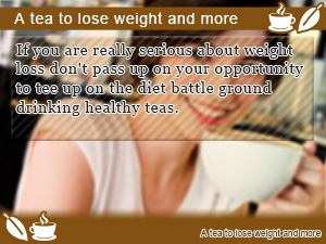 A tea to lose weight and more