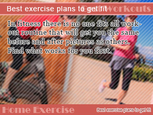 Best exercise plans to get fit