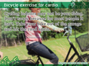 Bicycle exercise for cardio