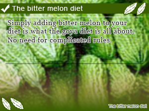 The bitter melon diet