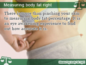 Measuring body fat right