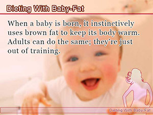 Dieting With Baby-Fat