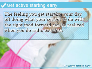 Get active starting early