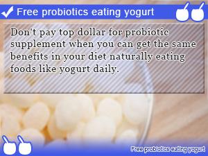 Free probiotics eating yogurt