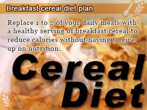 Breakfast cereal diet plan