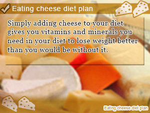 Eating cheese diet plan