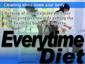 Cleaning slims down your body