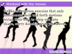 Workout with the moves