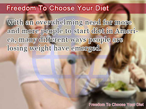 Freedom To Choose Your Diet