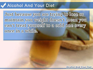 Alcohol And Your Diet