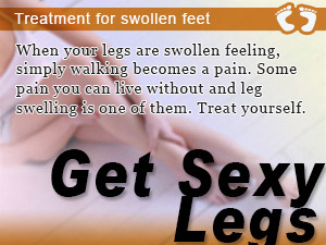 Treatment for swollen feet