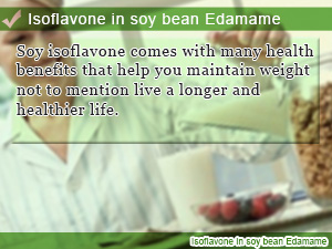 Isoflavone in soy bean Edamame