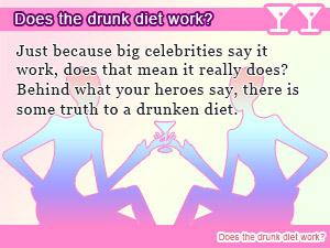 Does the drunk diet work?