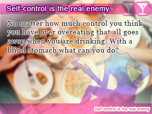 Self-control is the real enemy