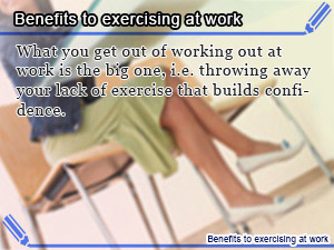 Benefits to exercising at work