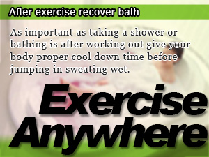 After exercise recover bath