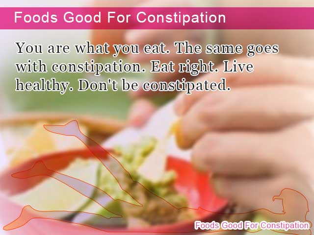 Foods Good For Constipation
