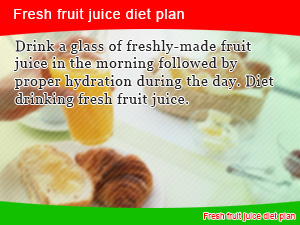 Fruit juice in the morning