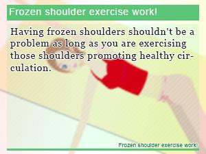 Frozen shoulder exercise work!