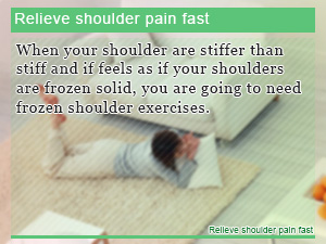 Relieve shoulder pain fast