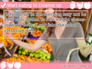 Start eating to cleanse up