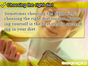 Choosing the right diet