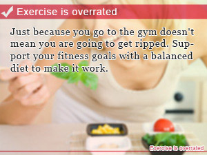 Exercise is overrated