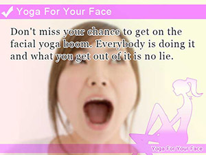 Yoga For Your Face