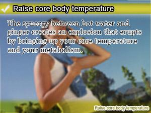 Raise core body temperature