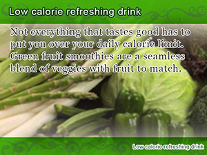 Low calorie refreshing drink