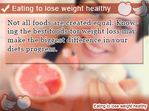 Eating to lose weight healthy