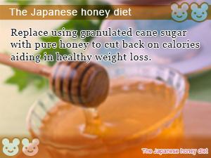 The Japanese honey diet