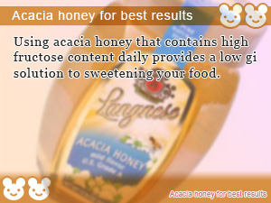 Acacia honey for best results