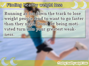 Finding healthy weight loss
