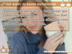Hot water to boost metabolism