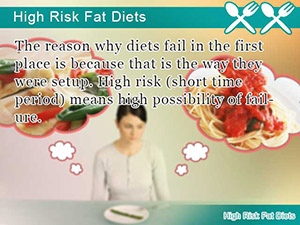 High Risk Fat Diets