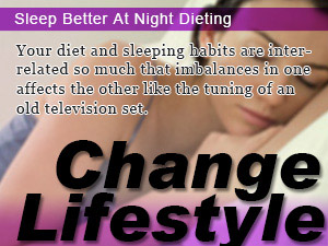 Sleep Better At Night Dieting