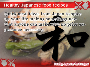 Healthy Japanese food recipes