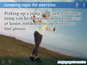 Jumping rope for exercise
