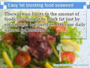Easy fat blocking food seaweed