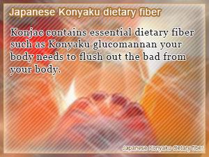 Japanese Konyaku dietary fiber